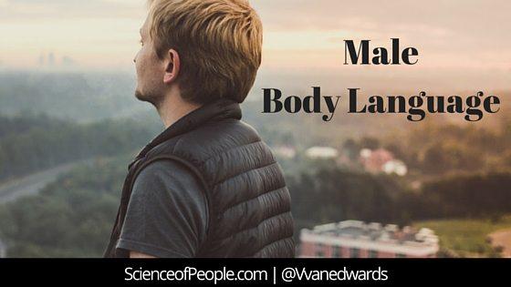 male body language, decode male body language