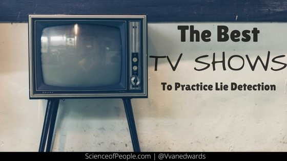 Best TV Shows to Practice Lie Detection