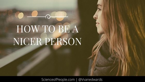 how to be a nicer person, how to be nice