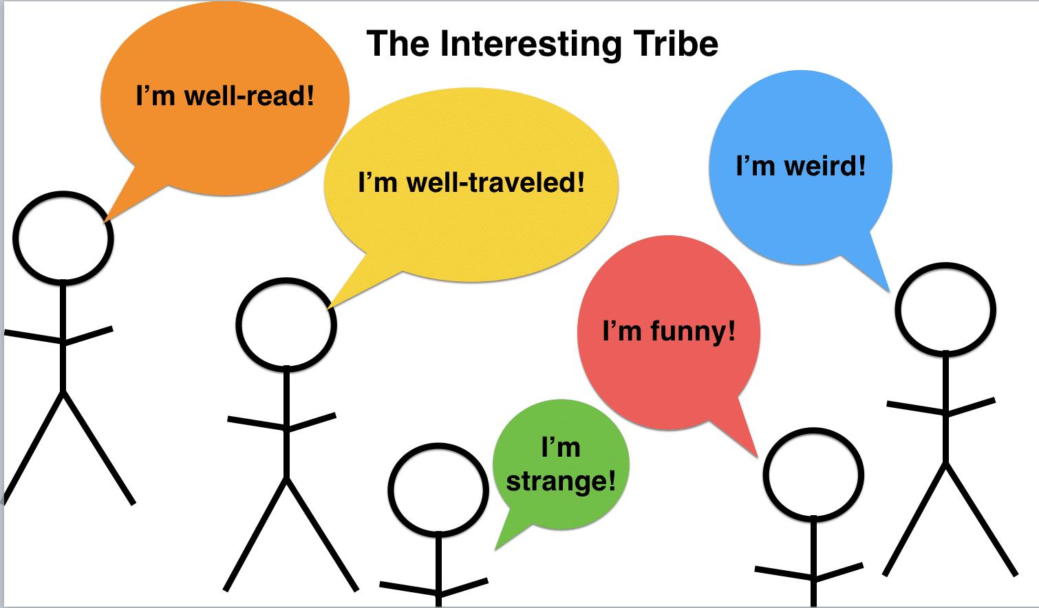 interesting tribe