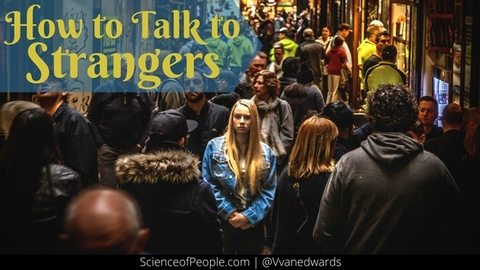 How to Talk to Strangers